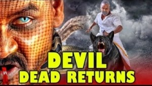Devil Dead Returns 2019 South Indian Movies | Raghava Lawrence, Vedhika